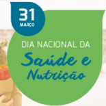Dia Nacional da Saúde e Nutrição