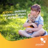 Autismo: sintomas gastrointestinais e alimentação